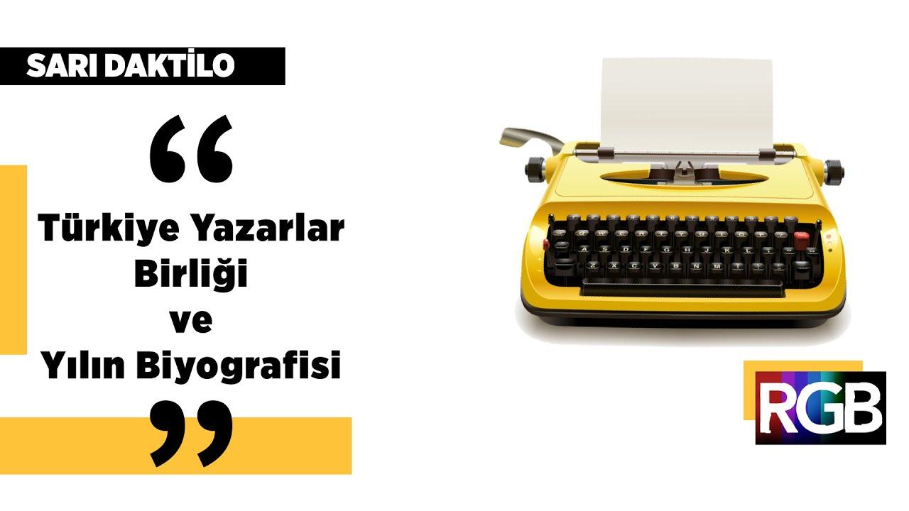 Bilen Işıktaş l Türkiye Yazarlar Birliği, Yılın Biyografisi l Sarı Daktilo #11