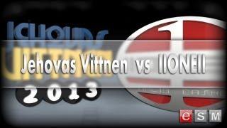 eSM | JEHOVAS VITTNEN vs IIONEII, 2013-03-20