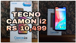 Tecno Camon i2 Unboxing | Specifications | Smartphone under 11 k