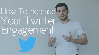 Episode 21: How To Increase Your Twitter Engagement