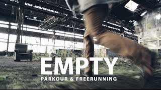 EMPTY - Parkour and Freerunning / TocardProd Films & Gaetan Bouillet