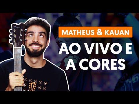 Como tocar no violão: AO VIVO E A CORES part Anitta - Matheus e Kauan versão simplificada