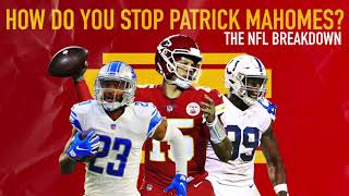 The Lions & Colts: How To Stop Patrick Mahomes