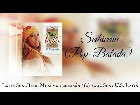 India - Sedúceme (Pop-Balada)