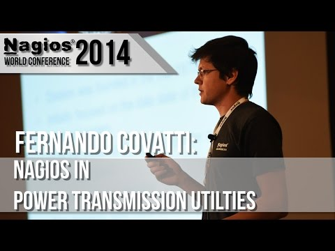 Fernando Covatti: Nagios in Power Transmission Utilities - N
