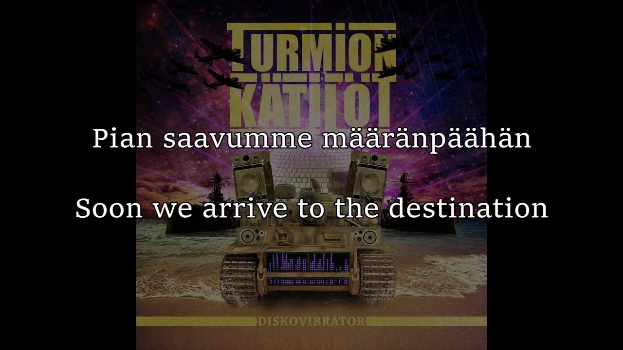 Turmion Kätilöt - Lataa Ja Vermista (English & Finnish lyrics)
