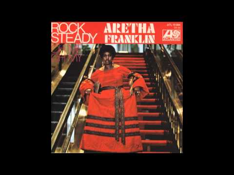 Rock Steady Alternate Versi  Aretha Franklin