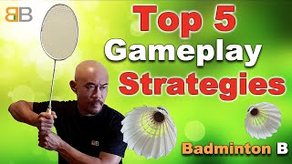 Top 5 badminton gameplay strategies for instant results! Badminton B 2020 羽毛球