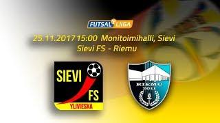 25.11. Sievi FS - Riemu Klo 15.00 Futsal Liiga