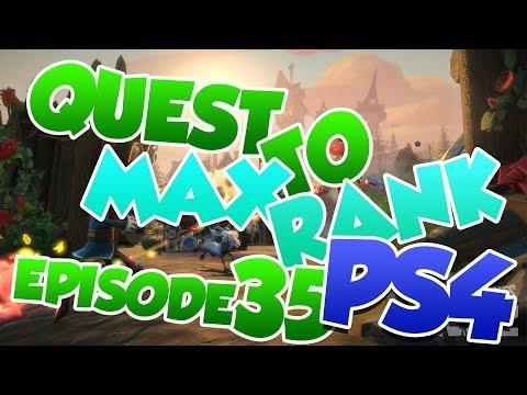 QUEST TO MAX RANK PS4 EPISODE 35 + SHORT Q&A!! [294]