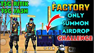 TSG RITK & TSG JASH || ONLY FACTORYROOF SUMMON AIRDROP CHALLENGE || WITH FIST 😱 LIVE REACTION