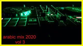 ميكس عربي arabic mix 2020 vol 3