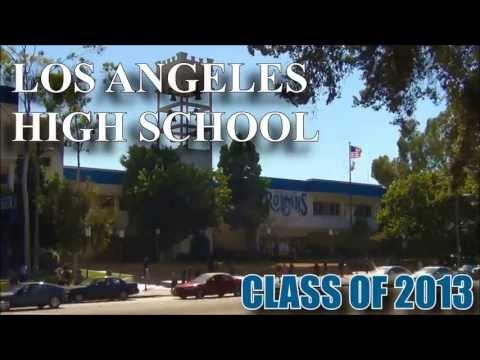 CLASS OF 2013 LOS ANGELES HIGH SCHOOL SENIOR VIDEO