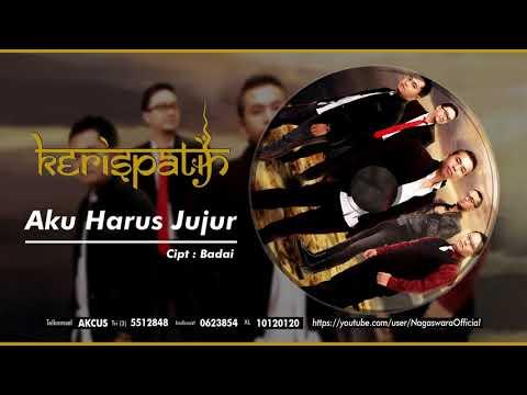 Kerispatih - Aku Harus Jujur (New Version) (Official Audio Video)