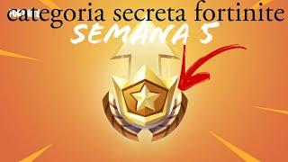 Fortnite secret category of the Week 5
