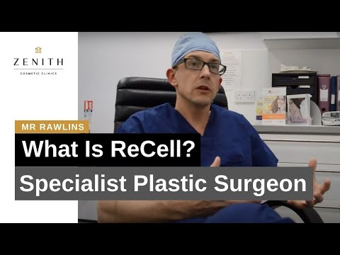 What Is ReCell? Specialist Plastic Surgeon Mr Rawlins Explains.