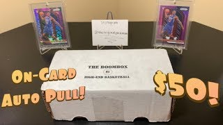 The Original Boombox May's High-End Basketball Box Break - On-Card Auto!