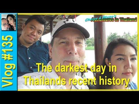 Vlog 135 - The darkest day in Thailand's recent history