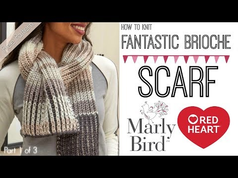 Learn How To Knit Fantastic Brioche Scarf Part Of