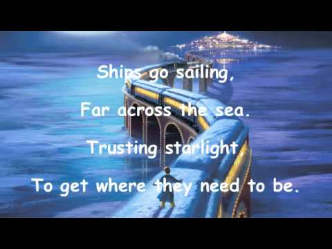 Believe (From the Polar Express) Lyrics - YouTube