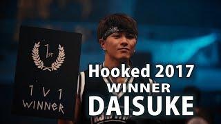 Hooked2017 トリッキングバトル世界大会優勝! Daisuke