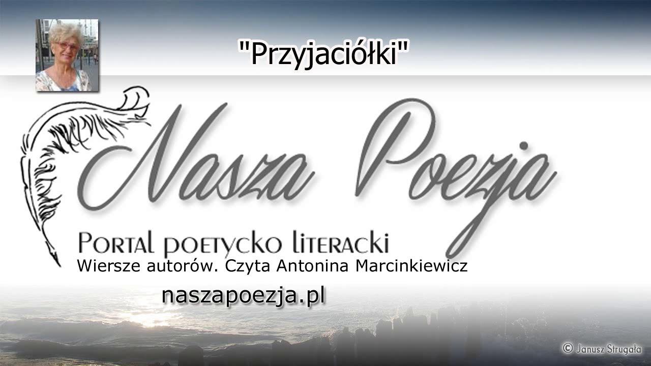 Przyjaciółki Antonina Marcinkowska Poezja Lektor Czyta Autorka