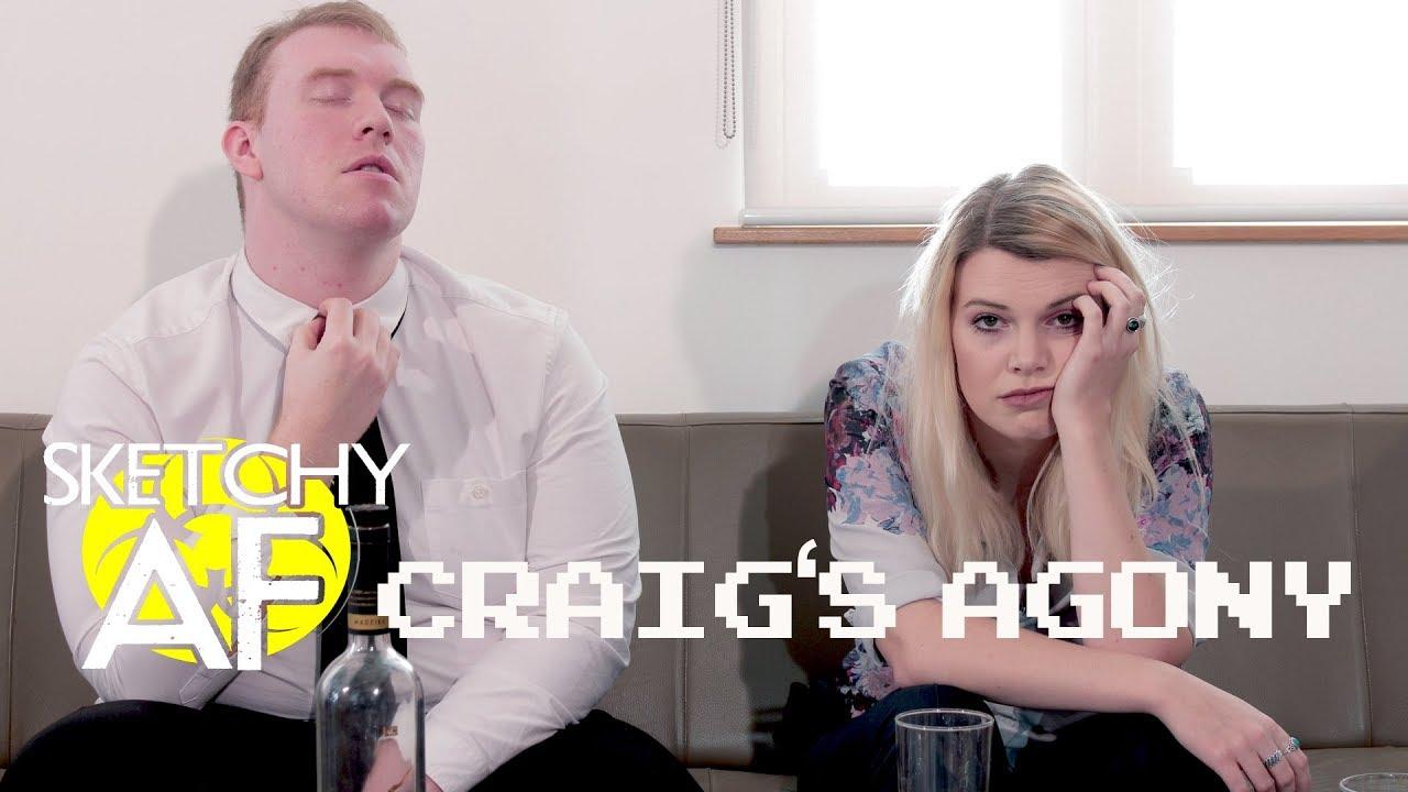 Sketchy AF: Craig's Agony