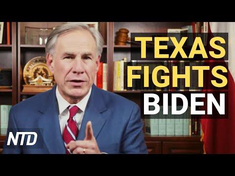 Texas Governor Order Agencies to Sue Biden Admin; Biden Pick Backed CCP-Tied Group: Report   NTD