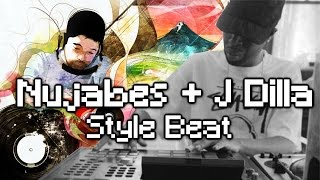 How to NUJABES J DILLA beat