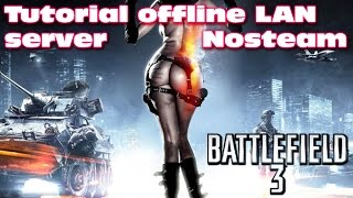 BF3 offline LAN server tutorial