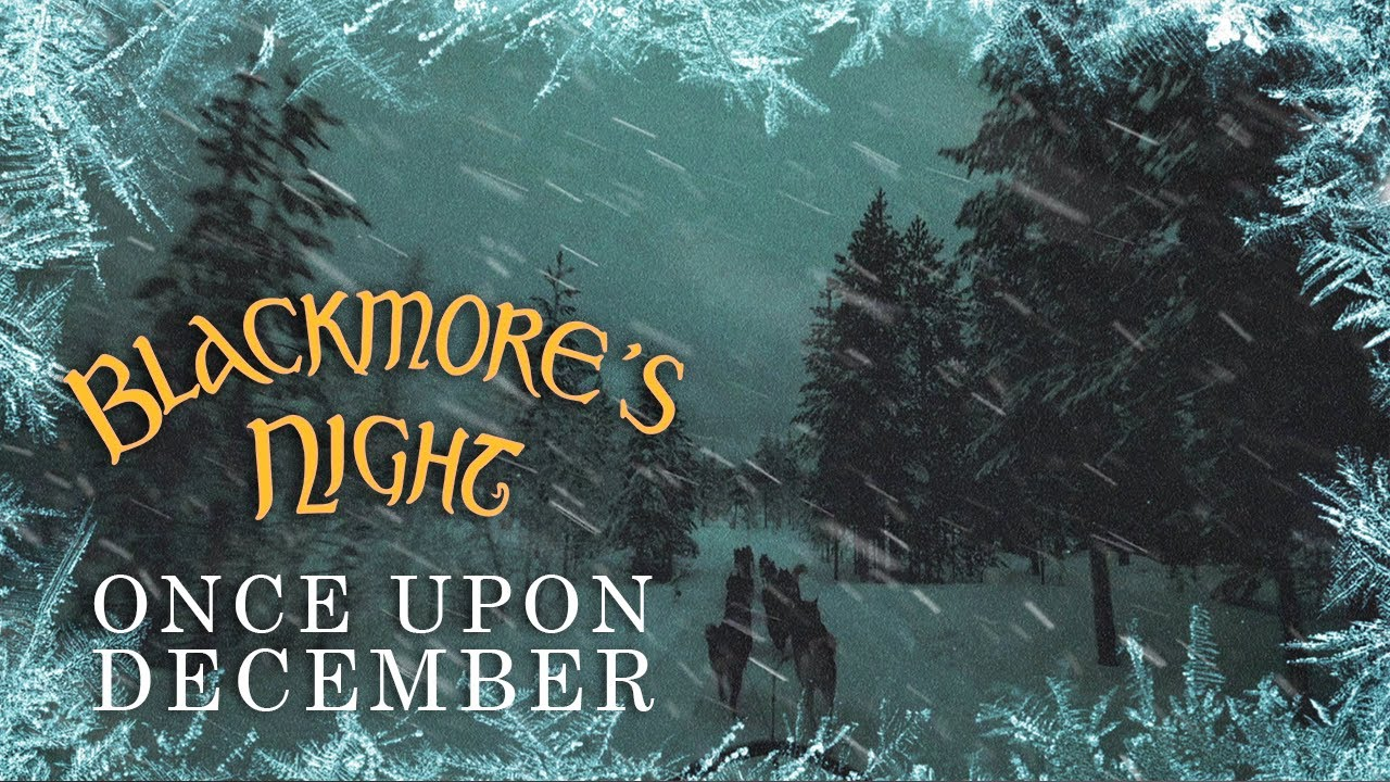 "Blackmore's Night - ""Once Upon December"" (Official Lyric Video) - New Album coming March 12th, 2021"
