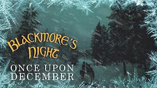 "Blackmore's Night - ""Once Upon December"" (Official Lyric Video) - New Album OUT NOW"