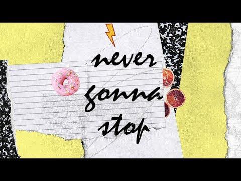 Never Gonna Stop (Official Lyric Video) - Sydney Allen   BRIGHT ONES