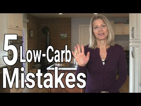 Low Carb Dieting 101: 5 Common Mistakes (Part 2 of 2)