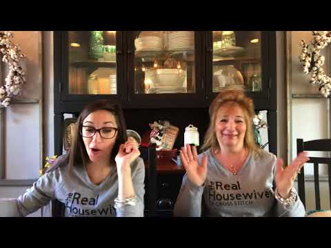 Flosstube #42: Priscilla & Chelsea-The Real Housewives of Cross Stitch