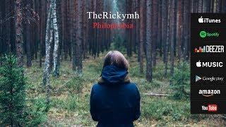 TheRickymh - Philophobia