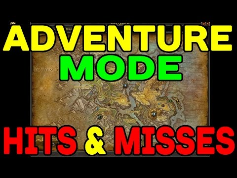 World of Warcraft LEGION: Adventure Mode (Hits & Misses) !!