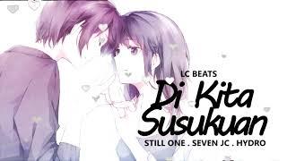Di Kita Susukuan - Still One , Seven Jc , Hydro (MUSIC VIDEO COMING SOON)