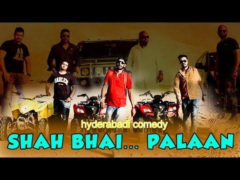 Shah bhai..Palaan | hyderabadi comedy | Deccan Drollz
