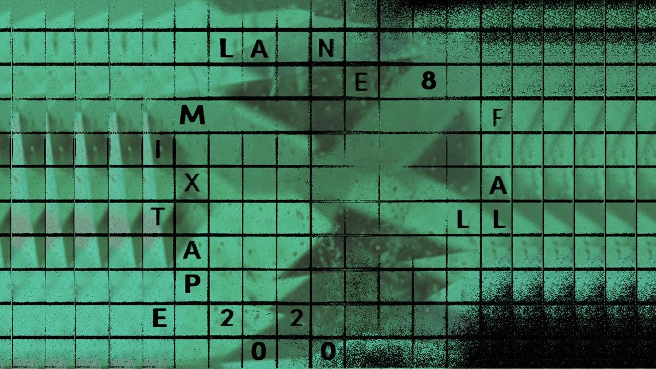 Download Lane 8 Fall 2020 Mixtape