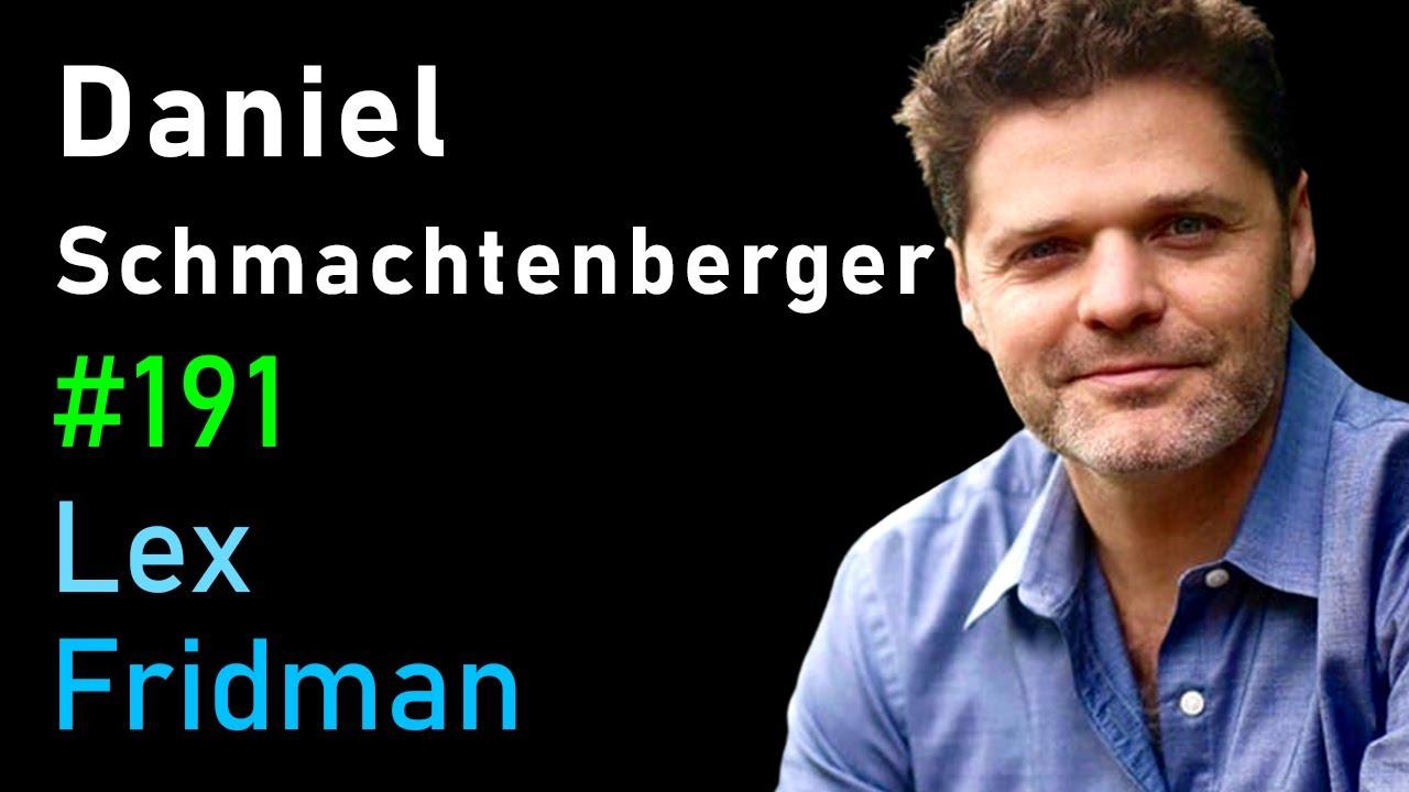 Daniel Schmachtenberger: Steering Civilization Away from Self-Destruction | Lex Fridman Podcast #191