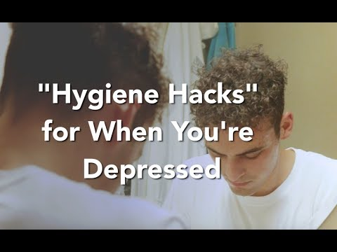 """""""Hygiene Hacks"""" for When You're Depressed"""