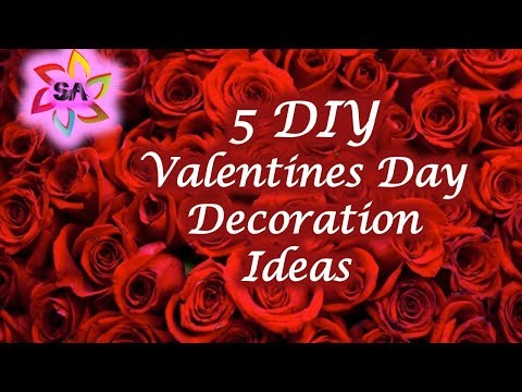 DIY 5 easy & Quick Valentines Day Decoration Ideas