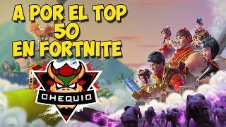 A POR EL TOP 50! | FORTNITE EN DIRECTO | A POR LA VICTORIA !