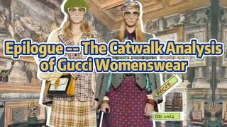 The Catwalk Fashion Trend Analysis of Gucci Womenswear | POP Fashion