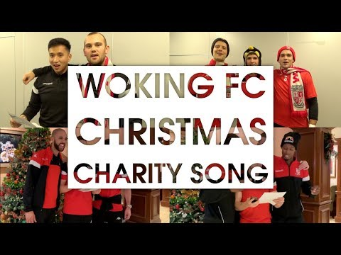 Woking FC | Do They Know It's Christmas? | 2018