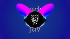Paidal Paidal kyu jave new song DJ mix 2018