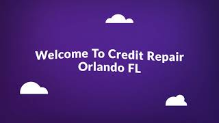 Credit Repair Company in Orlando, FL