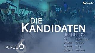 Runde 6 – Kandidatenturnier 2018 – Live-Kommentierung