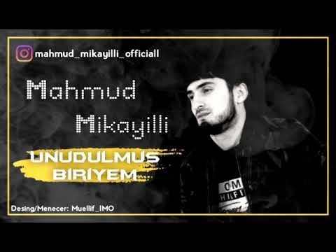 Mahmud Mikayilli  - Unudulmus Biriyem 2020 |Audio